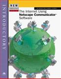 New Perspectives on the Internet Using Netscape Communicator Software -- Introductory, Carey, 0760057648