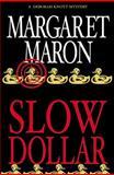 Slow Dollar, Margaret Maron, 0892967641