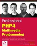 PHP 4 Multimedia Programming, Kent, Allan and Chase, Andy, 1861007647