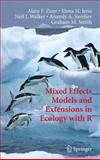 Mixed Effects Models and Extensions in Ecology with R, Zuur, Alain F. and Ieno, Elena N., 1441927646