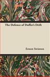 The Defence of Duffer's Drift, Ernest Swinton, 144741764X