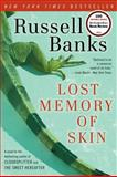 The Lost Memory of Skin, Russell Banks, 0061857645