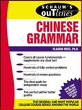 Schaum's Outline of Chinese Grammar, Claudia Ross, 0071377646