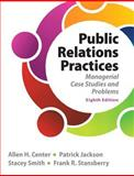 Public Relations Practices, Center, Allen H. and Jackson, Patrick, 0133127648