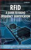 RFID : A Guide to Radio Frequency Identification, Hunt, V. Daniel and Puglia, Albert, 0470107642