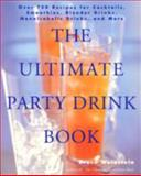 The Ultimate Party Drink Book, Bruce Weinstein, 0688177646