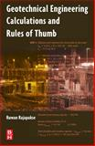 Geotechnical Engineering Calculations and Rules of Thumb, Rajapakse, Ruwan, 0750687649