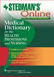 Stedman's Medical Dictionary for the Health Professions and Nursing Online, Stedman's, 1451127642