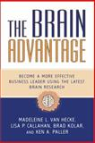 The Brain Advantage, Madeleine L. Van Hecke and Lisa P. Callahan, 1591027640