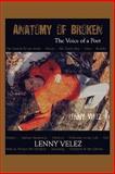 Anatomy of Broken, Lenny Velez, 1604747641
