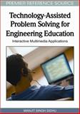 Technology-Assisted Problem Solving for Engineering Education : Interactive Multimedia Applications, Sidhu, Manjit Singh, 1605667641