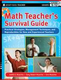 Math Teacher's : Practical Strategies, Management Techniques, and Reproducibles for New and Experienced Teachers, Muschla, Judith A. and Muschla, Gary Robert, 0470407646