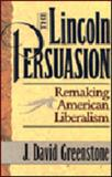 The Lincoln Persuasion 9780691037646