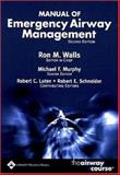 Manual of Emergency Airway Management, Walls, Ron M. and Schneider, Robert E., 0781747643
