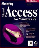 Mastering Microsoft Access for Windows 95, Simpson, Alan and Olson, Elizabeth, 0782117643