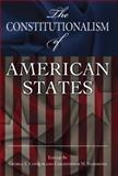 The Constitutionalism of American States, , 0826217648