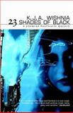 23 Shades of Black, Wishnia, K. J. A., 1930997647