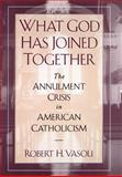 What God Has Joined Together, Robert H. Vasoli, 0195107640