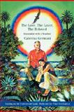 The Love, the Lover, the Beloved, Caterina Germani, 059547764X