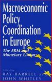 Macroeconomic Policy Coordination in Europe 9780803987647