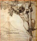The Drawings of Annibale Carracci, Benati, Daniele and Feigenbaum, Gail, 085331764X