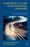 Corporate Culture in Multinational Companies : A Japanese Perspective, Miroshnik, Victoria and Basu, Dipak, 1137447648