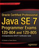 Oracle Certified Professional Java SE 7 Programmer Exams 1Z0-804 And 1Z0-805, S. G. Ganesh and Tushar Sharma, 1430247649