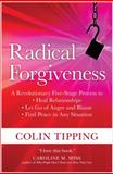 Radical Forgiveness, Colin Tipping, 1591797640