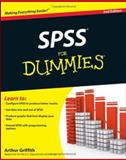 SPSS for Dummies, Arthur Griffith, 047048764X