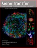 Gene Transfer: Delivery and Expression of DNA and RNA, , 0879697644