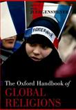 The Oxford Handbook of Global Religions, , 0199767645