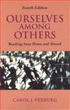 Ourselves among Others : Readings from Home and Abroad, Verburg, Carol J., 0312207646