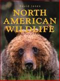 North American Wildlife, David Jones, 1552857646