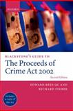 Blackstone's Guide to the Proceeds of Crime Act 2002, Rees, Edward and Fisher, Richard D., 0199277656