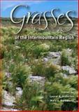 Grasses of the Intermountain Region 9780874217650