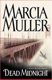 Dead Midnight, Marcia Muller, 089296765X