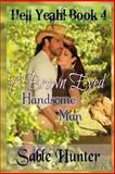 A Brown Eyed Handsome Man, Sable Hunter, 1494267659