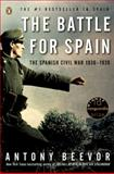 The Battle for Spain, Antony Beevor, 014303765X