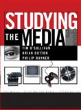 Studying the Media, Tim O'Sullivan and Brian Dutton, 0340807652