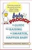 Baby Prodigy, Barbara Candiano-Marcus, 0345477650