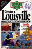 The Insiders' Guide to Louisville, Kentucky, Chip Nold and Julie Segal, 0912367652