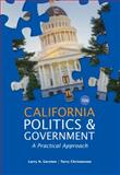 California Politics and Government : A Practical Approach, Gerston, Larry N. and Christensen, Terry, 1133587658