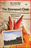 The Downward Climb, Mary Banker Harpt, 1478277653