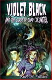 Violet Black and the Curse of Camp Coldwater, Kevin Folliard, 1484807650