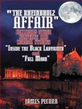 The Rheinbholz Affair Including Other Suspense and Horror Stories Inside the Black Labyrinth and Full Moon, James Pecora, 1496927656
