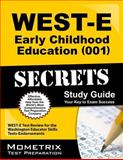 WEST-E Early Childhood Education (001) Secrets Study Guide : WEST-E Test Review for the Washington Educator Skills Tests-Endorsements, WEST-E Exam Secrets Test Prep Team, 1614037655