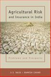 Agricultural Risk and Insurance in India : Problems and Prospects, Chand, Ramesh and Raju, S. S., 8171887651