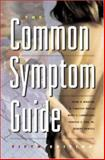 The Common Symptom Guide, Wasson, John H. and LaBrecque, Mary C., 0071377654