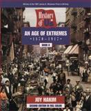 An Age of Extremes, 1870-1917, Joy Hakim, 019512765X
