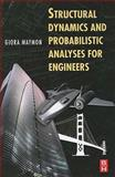Structural Dynamics and Probabilistic Analysis for Engineers, Maymon, Giora, 0750687657